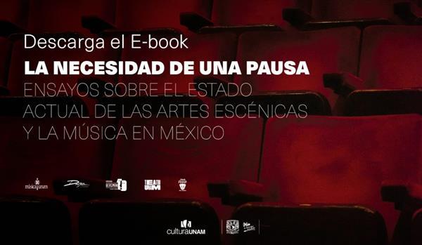 Teatro UNAM  Ensayos sobre el estadoactualde las artes escénicas