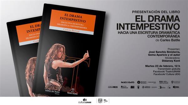 Presentación  El drama intempestivo  Hacia una escritura dramática contemporánea