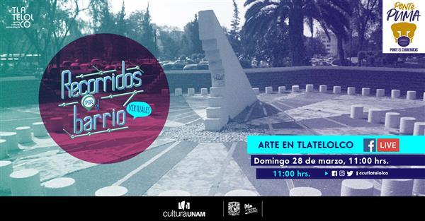 <p>Recorrido por el barrioII Arte en Tlatelolco</p>