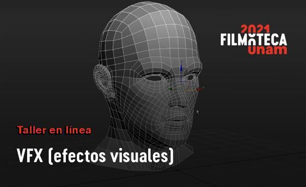 Taller a distancia  Taller de VFX (efectos visuales)