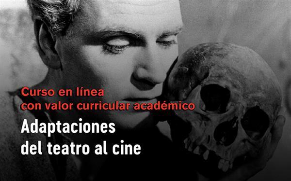 Curso a distancia  Adaptaciones del teatro al cine