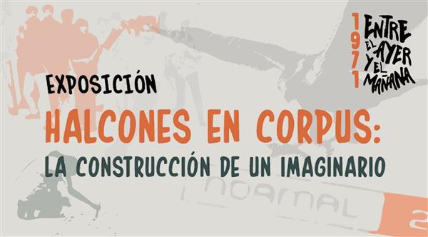 Exposición fotográfica Halcones en Corpus  La construcción de un Imaginario
