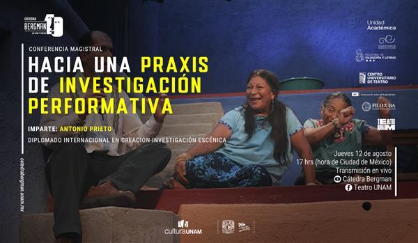 Teatro UNAM  Conferencia magistral