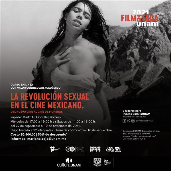 La revolución sexual en el cine mexicano  Del Nuevo Cine al cine de ficheras