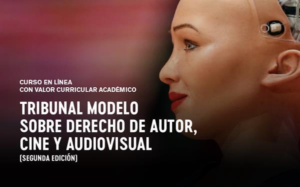 Tribunal Modelo sobre Derecho de Autor, cine y audiovisual (Segunda edición)
