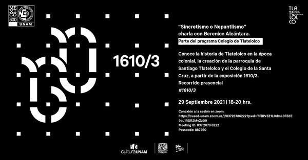 """1610 3 """"Sincretismo o Nepantlismo"""" charla con Berenice Alcántara"""