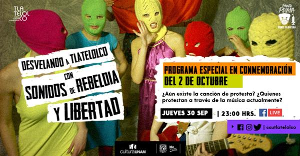 Desvelando a Tlatelolco conSonidos de rebeldía y Libertad