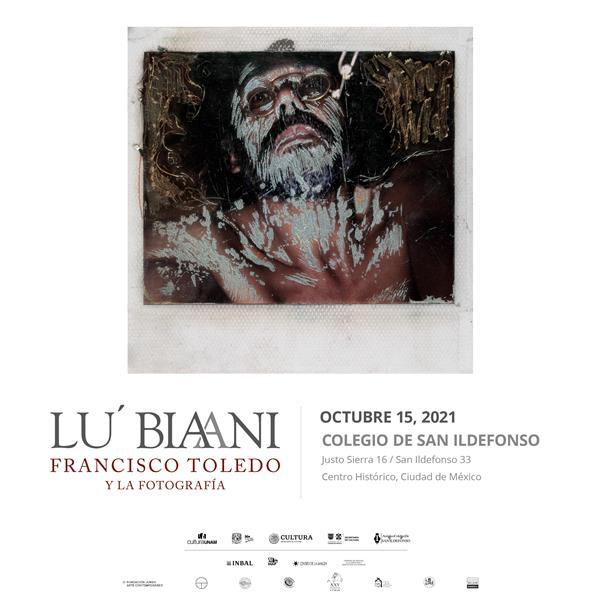 Lu Biaani  Francisco Toledo y la fotografía