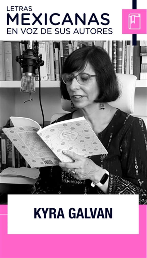 Poesía en voz de Kyra Galván