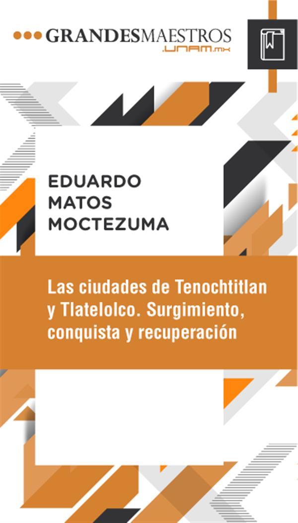 Escucha el curso Las ciudades de Tenochtitlan y Tlatelolco