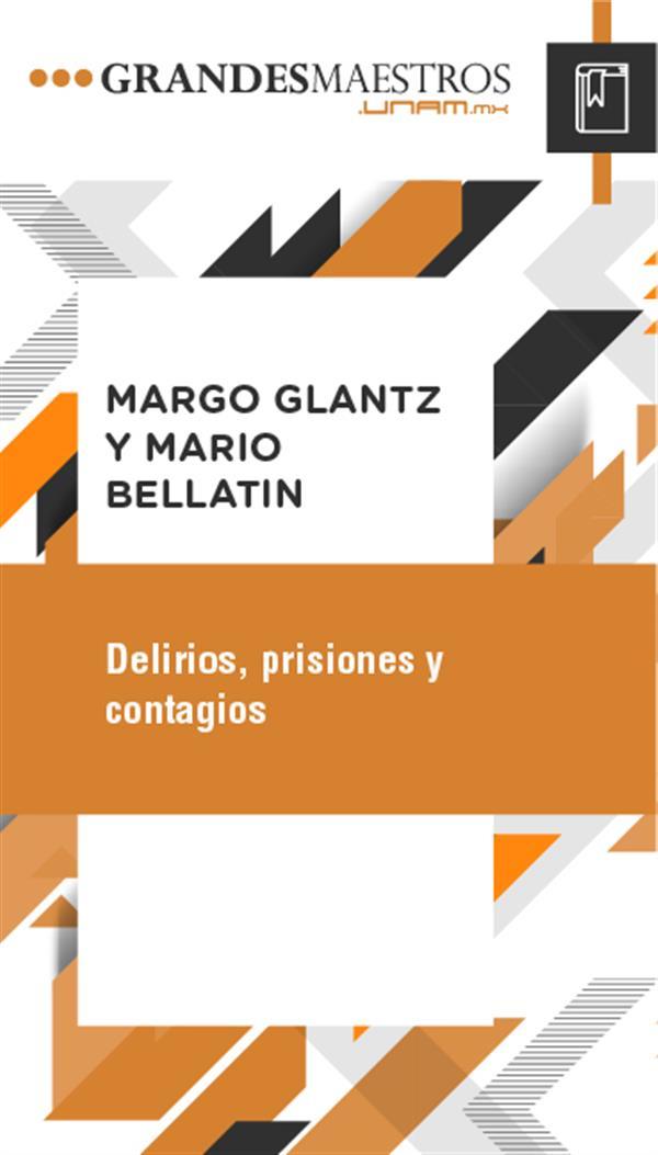 Delirios, prisiones y contagios