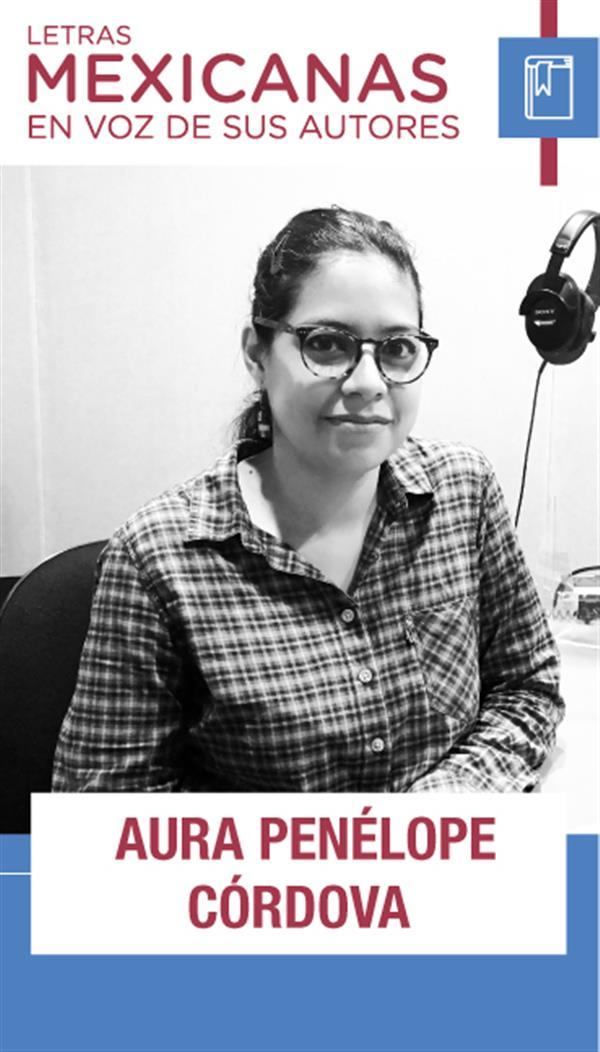 Aura Penélope Córdova comparte algo de su ensayística, escúchala