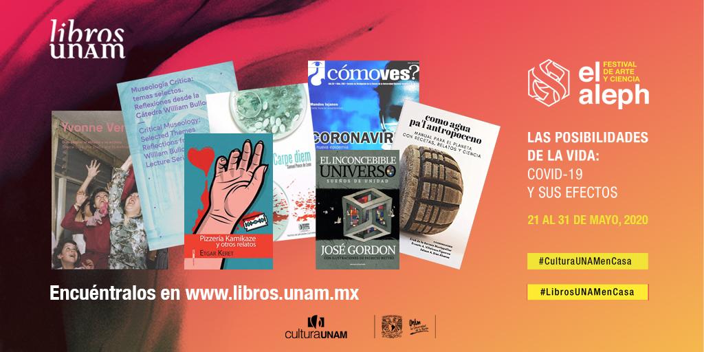 <p>Libros UNAM en el Festival de Arte y Ciencia El Aleph</p>